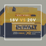 20V Max Vs 18V Batteries, Which Is More Powerful?