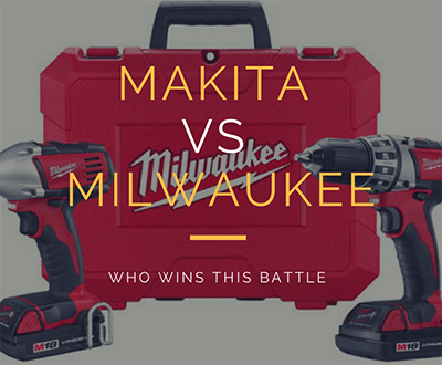 Makita vs Milwaukee cordless drill - which is the best drill for the money
