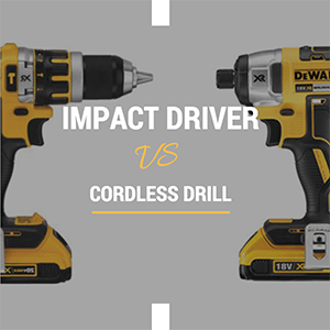 Impact driver vs drill - what to choose?